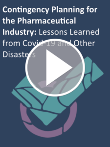 Contingency Planning for the Pharmaceutical Industry